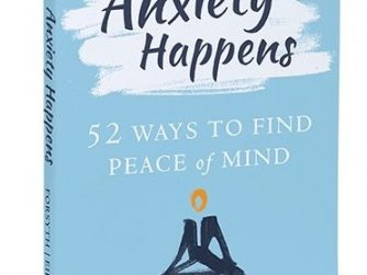 Anxiety Happens by John Forsyth book cover