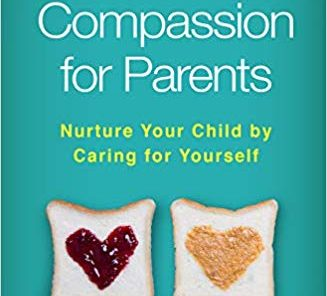 Self-Compassion For Parents