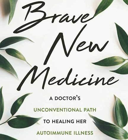Brave New Medicine