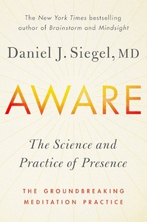 Aware by Dan Siegel book cover