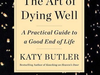 Bookcover the art of dying well by Katy Butler