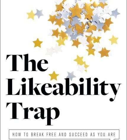 Likeability Trap
